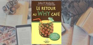 Le retour du WHY café
