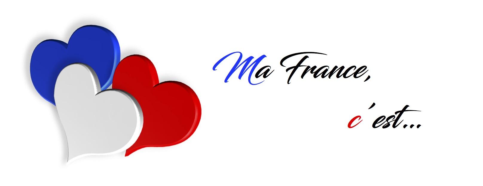 MA FRANCE C'EST