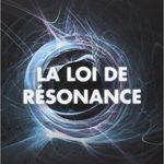 La loi de résonance