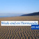 Des idées pour un week-end solo en Normandie
