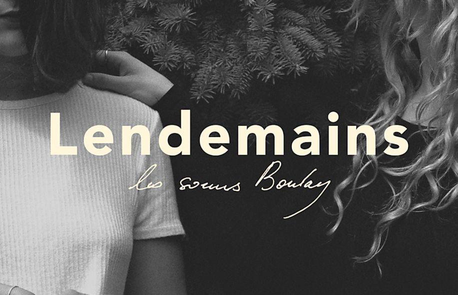 Lendemains - Les soeurs Boulay